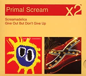 Screamadelica/Give Out But Don't Give Up