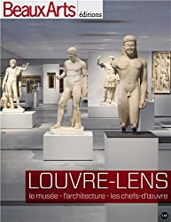 Louvre-Lens : Le musée, l'architecture, les chefs-d'oeuvre