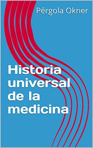 Historia universal de la medicina