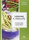 Scarica Libro Verdure e Insalate Ricette per scoprire e cucinare la grande tradizione italiana (PDF,EPUB,MOBI) Online Italiano Gratis