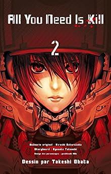 All you need is kill Vol. 2 par [Sakurazaka, Hiroshi]