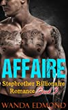 Stepbrother Romance: Bad Boy Romance: Romance: AFFAIRE (FREE BONUS BOOK INCLUDED PLUS FREE GIFT) (The Knight Passion Series 3)