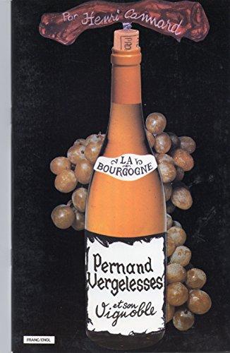 Pernand-Vergelesses et son vignoble (La Bourgogne .) par Henri Cannard, Linda Caillard-Carmichael, Syndicat viticole, Pernand-Vergelesses