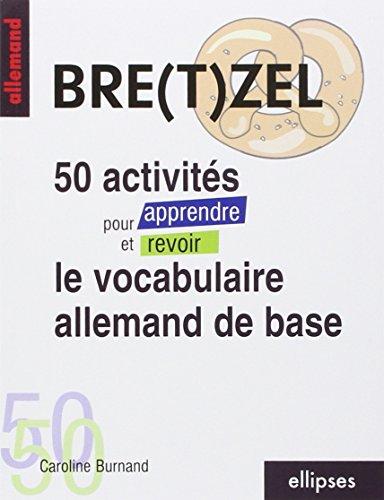 50 activités pour apprendre et revoir le vocabulaire allemand de base