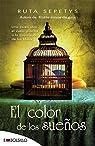 El color de los sueños: Una joven alza el vuelo gracias a la inspiración de los libros. par Sepetys