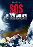 SOS in den Wolken: Schwarze Tage der Luftfahrtgeschichte