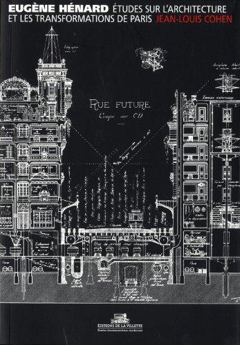 Eugène Hénard, études sur l'architecture et les transformations de Paris