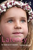 Latency: The Golden Age of Childhood (English Edition)