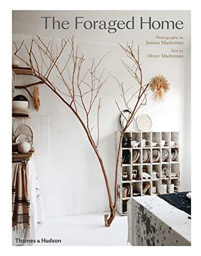 The foraged home par  Oliver Maclennan