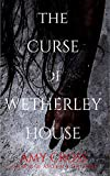 #9: The Curse of Wetherley House
