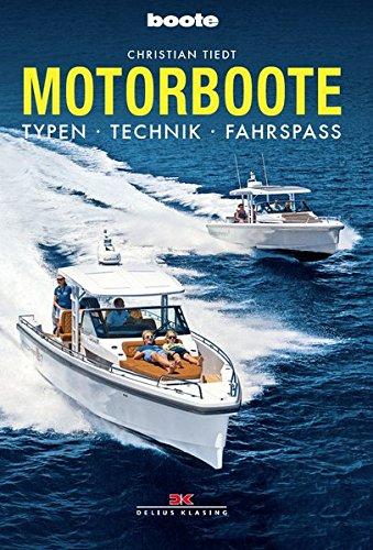 Motorboote: Typen • Technik • Fahrspaß*