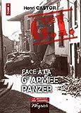 Le G.I. Face à la 6e armée Panzer: Ouvrage de référence sur la Deuxième Guerre Mondiale (La bataille des Ardennes t. 4)