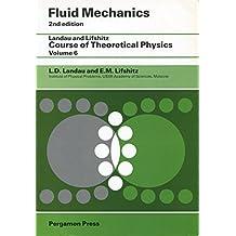 Fluid Mechanics (Course of Theoretical Physics)
