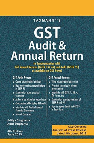 GST Audit & Annual Return-In Synchronization with GST Annual Returns (GSTR  9 & 9A) and Audit (GSTR 9C) as available on GST Portal (4th Edition June