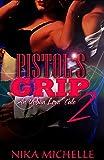 Pistol's Grip 2 (An Urban Love Tale)