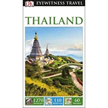 DK Eyewitness Travel Guide Thailand (Eyewitness Travel Guides)
