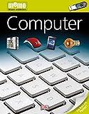 memo Wissen entdecken. Computer: Das Buch mit Poster!