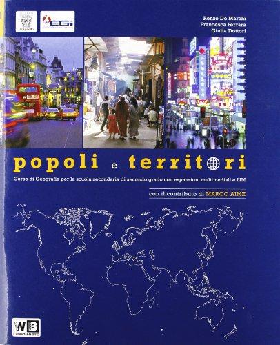 Popoli e territori. Con voci dal mondo. Con espansione online. Per le Scuole superiori