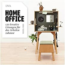 Homeoffice: 120 kreative Lösungen für das Arbeiten zuhause