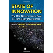 State of Innovation: The U.S. Government's Role in Technology Development by Fred L. Block (2010-06-30)