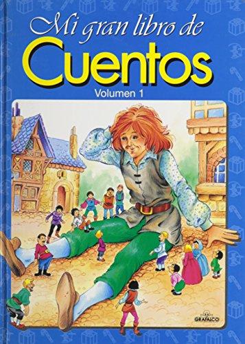 Mi gran libro de cuentos vol. I por Grafalco