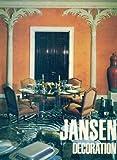 Jansen, Décoration
