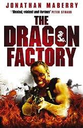 The Dragon Factory (Joe Ledger Book 2)