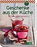 Geschenke aus der Küche (Minikochbuch): Mit Liebe selbst gemacht