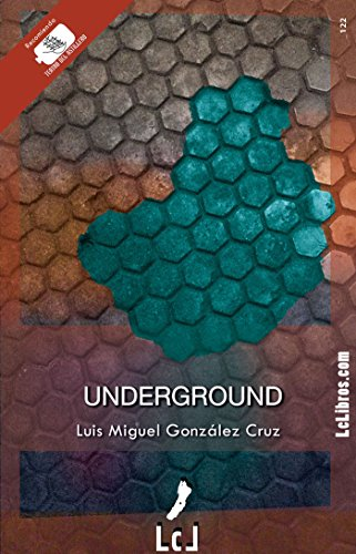 Underground por Luis Miguel González Cruz