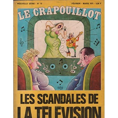 Le crapouillot n° 15 / nouvelle serie: les scandales de la television