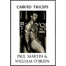 Carved Triceps: Fired Up Body Series - Vol 5: Fired Up Body (English Edition)