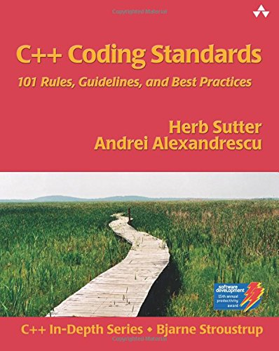 C++ Coding Standards: 101 Rules, Guidelines and Best Practices (C++ In-Depth)