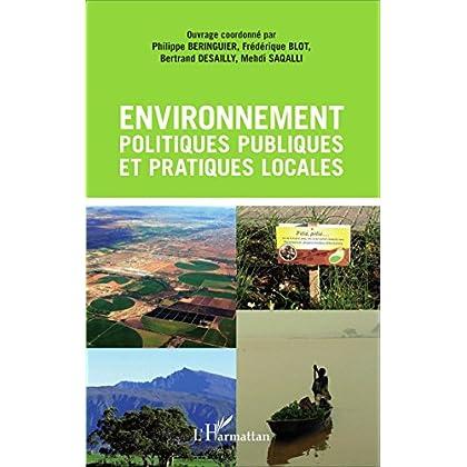 Environnement, politiques publiques et pratiques locales
