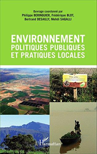 Environnement, politiques publiques et pratiques locales par Philippe Beringuier