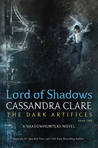 Lord of Shadows (The Dark Artifices Book 2) (English Edition) von [Clare, Cassandra]