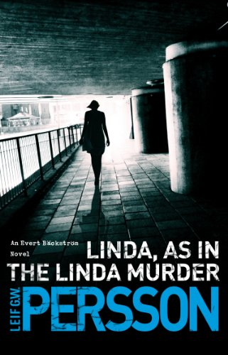 Linda, As in the Linda Murder: Bäckström 1