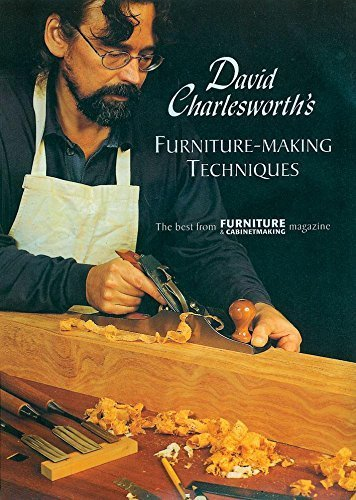 David Charlesworth's Furniture-Making Techniques (v. 1) by The Best From FURNITURE and CABINETMAKING Magazine (1999-12-31)