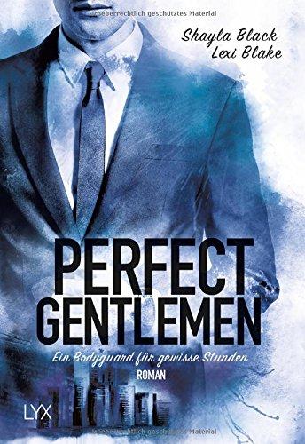 Preisvergleich Produktbild Perfect Gentlemen - Ein Bodyguard für gewisse Stunden (Gentlemen-Reihe, Band 2)