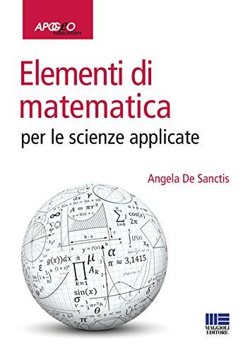 Elementi di matematica per le scienze applicate