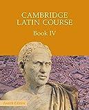Cambridge latin course. Per le Scuole superiori. Con espansione online: 4