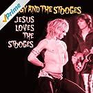 Jesus Loves The Stooges
