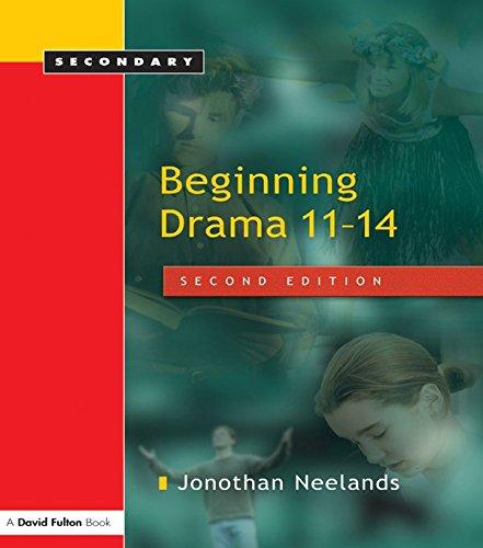 Beginning Drama 11-14 (English Edition)