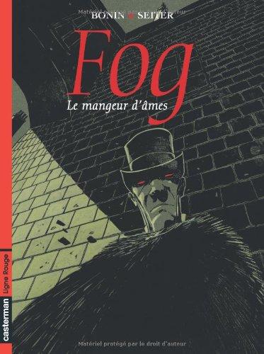 Fog, tome 3 : Le mangeur d'âmes