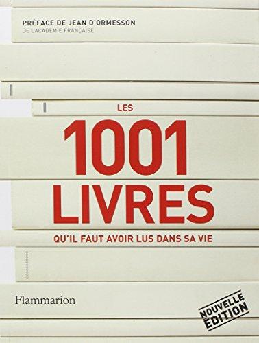 Les 1001 livres qu'il faut avoir lus dans sa vie par Peter Boxall