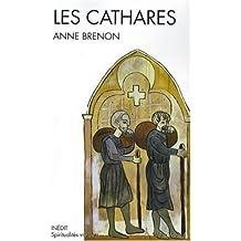 Cathares (Les) (Spiritualités vivantes)