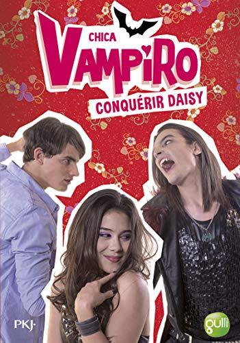 17. Chica Vampiro : Conquérir Daisy (17)