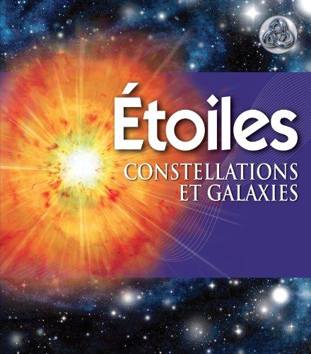 Etoiles : Constellations et galaxies