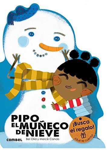 Pipo, el muñeco de nieve (¡Qué te cuento!) por Bel Olid