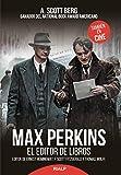 Best editores de libros - Max Perkins: El editor de libros Review