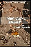 True Fairy Stories